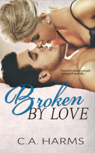 Broken by Love
