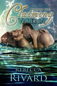 Claiming Valeria