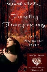 Tempting Transgressions