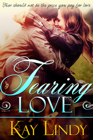 Fearing Love