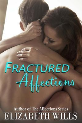 Fractured Affections
