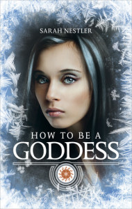 Nestler-How to be a Goddess-Final Cover.indd