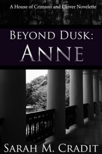 Beyond Dusk: Anne (The House of Crimson and Clover) Cover