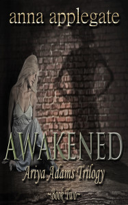 Awakened Book 2 Ariya Adams Cover