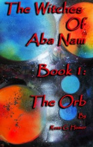 The Witches of Aba Nam Book 1: The Orb Cover