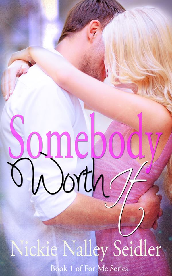 Somebody worth it cover