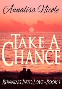Take a Chance by A.Nicole