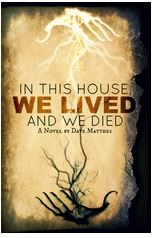 In This House, We Lived, We Died Cover