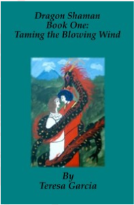 Dragon Shaman Book One Taming the Blowing Wind Cover